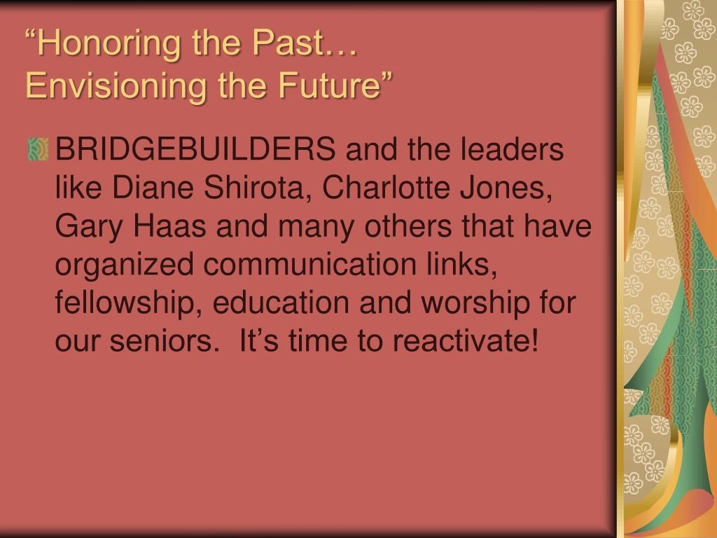 """Honoring the Past…"
