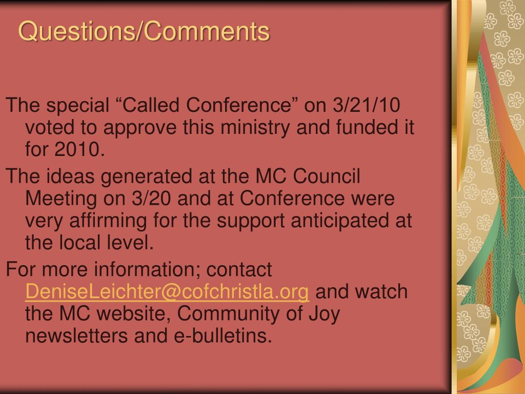 "The special ""Called Conference"" on 3/21/10 voted to approve this ministry and funded it for 2010."