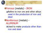 metallic minerals1