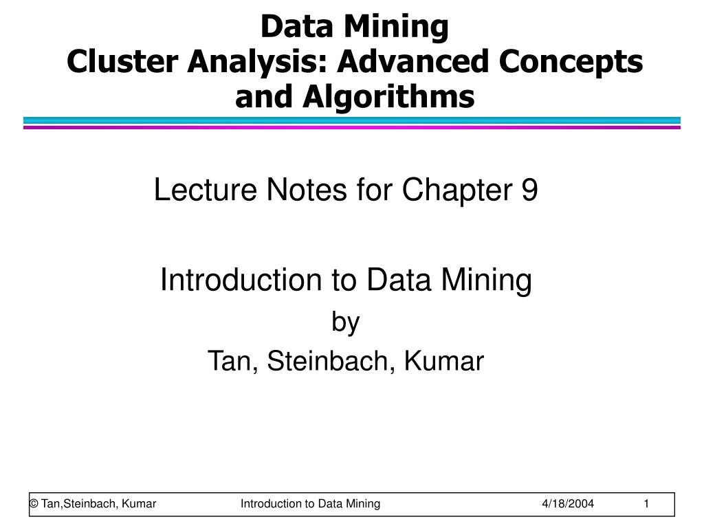 data mining cluster analysis advanced concepts and algorithms l.