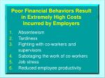 poor financial behaviors result in extremely high costs incurred by employers