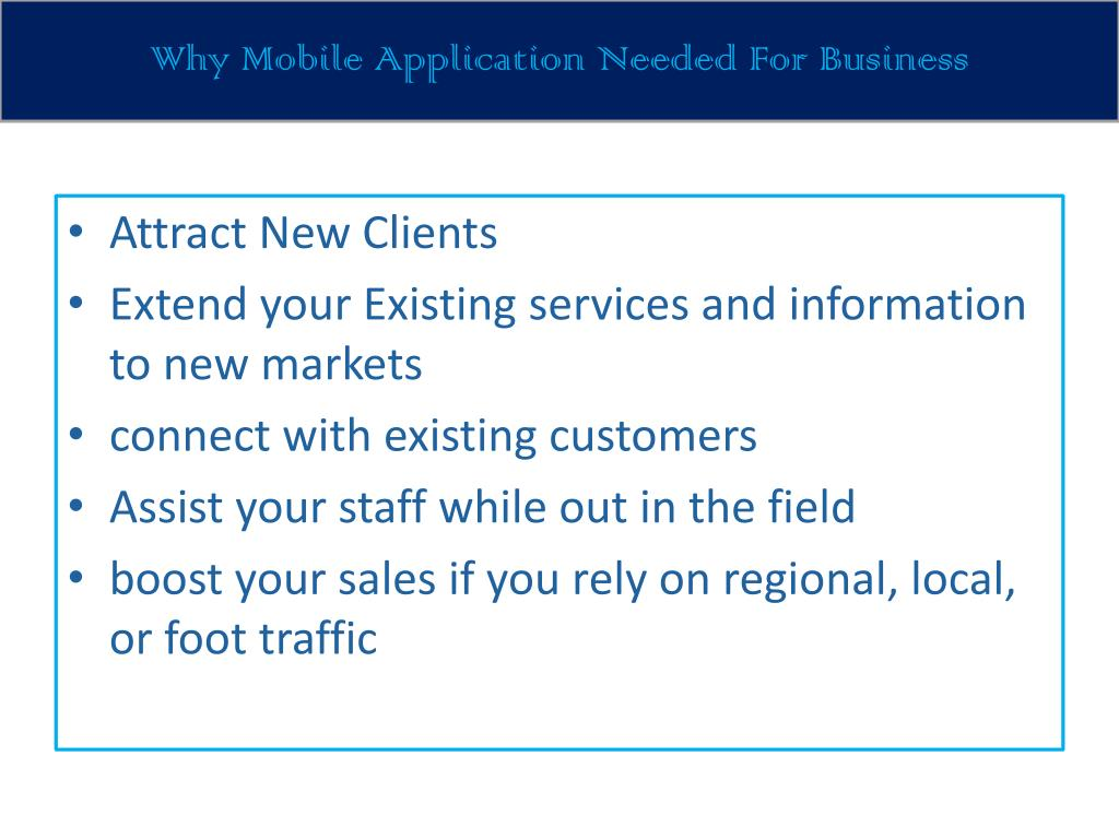 Why Mobile Application Needed For Business