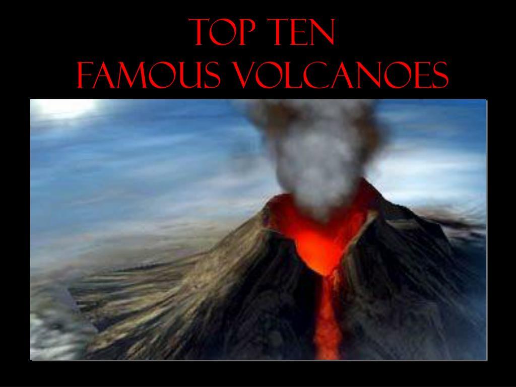 top ten famous volcanoes l.