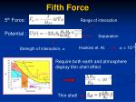 fifth force