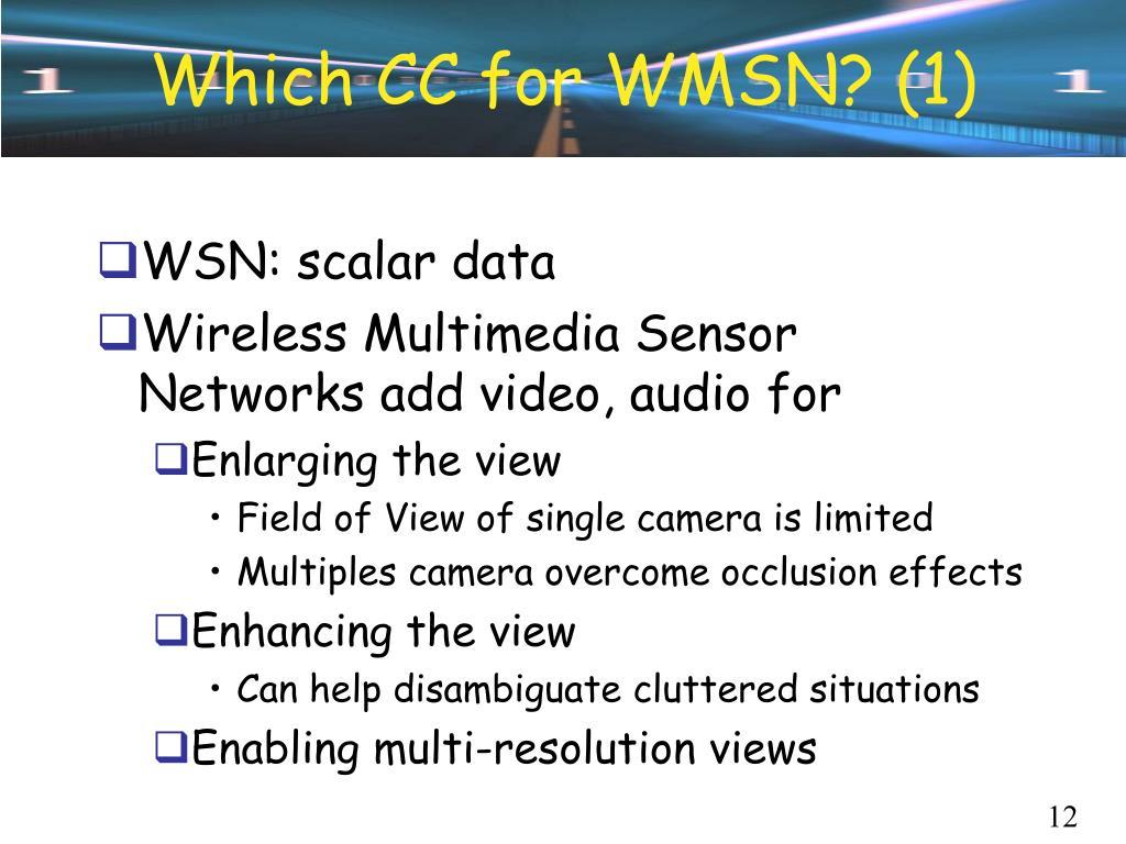 Which CC for WMSN? (1)