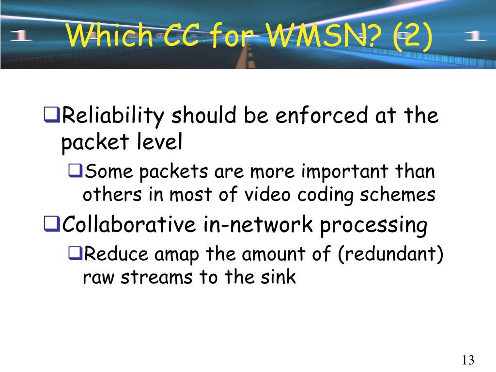 Which CC for WMSN? (2)