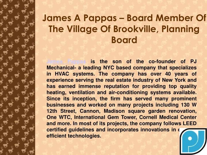 James a pappas board member of the village of brookville planning board