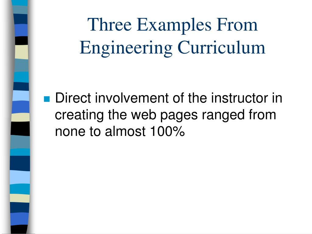Three Examples From Engineering Curriculum