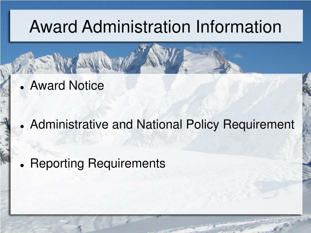 Award Administration Information