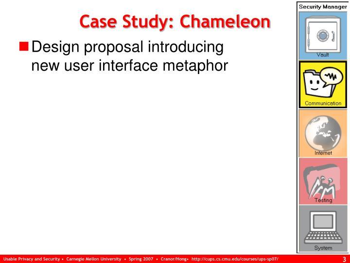 Case study chameleon