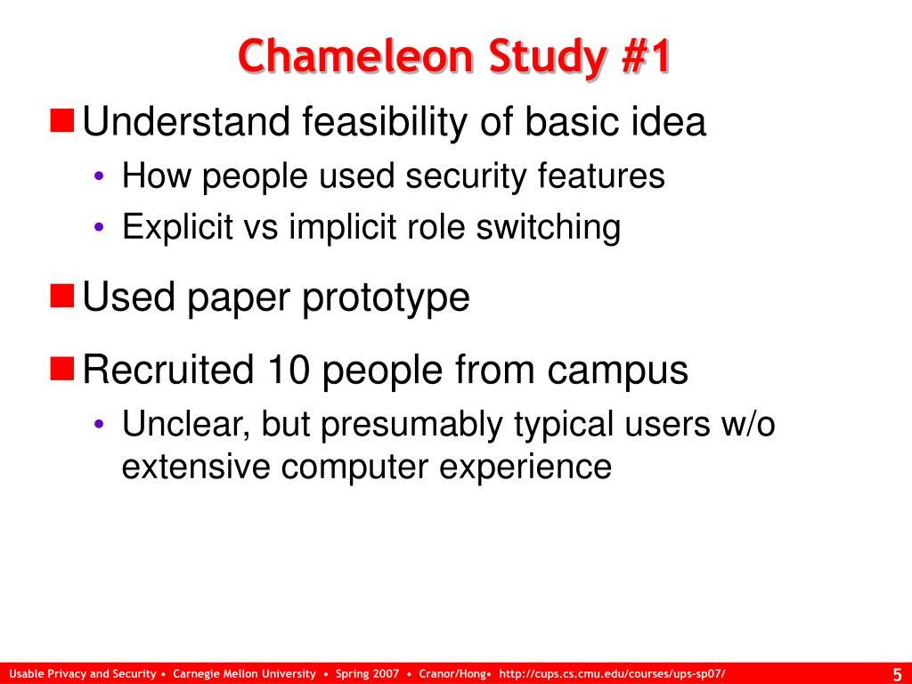 Chameleon Study #1
