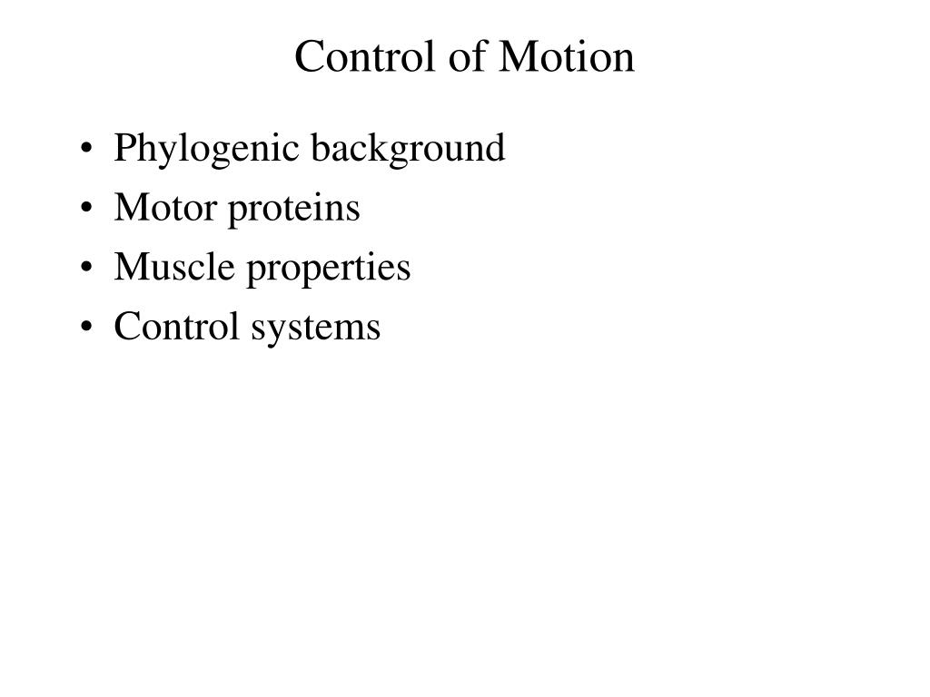 Control of Motion