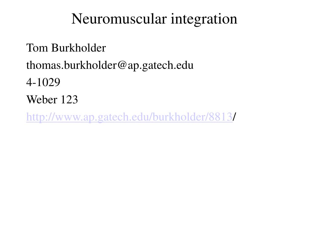 neuromuscular integration l.