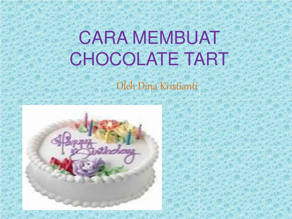 cara membuat chocolate tart l.