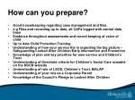 how can you prepare