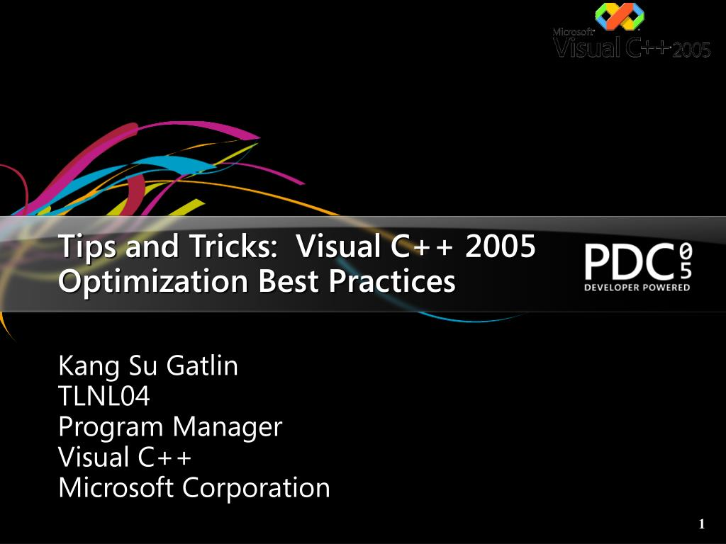 Tips and Tricks:  Visual C++ 2005 Optimization Best Practices