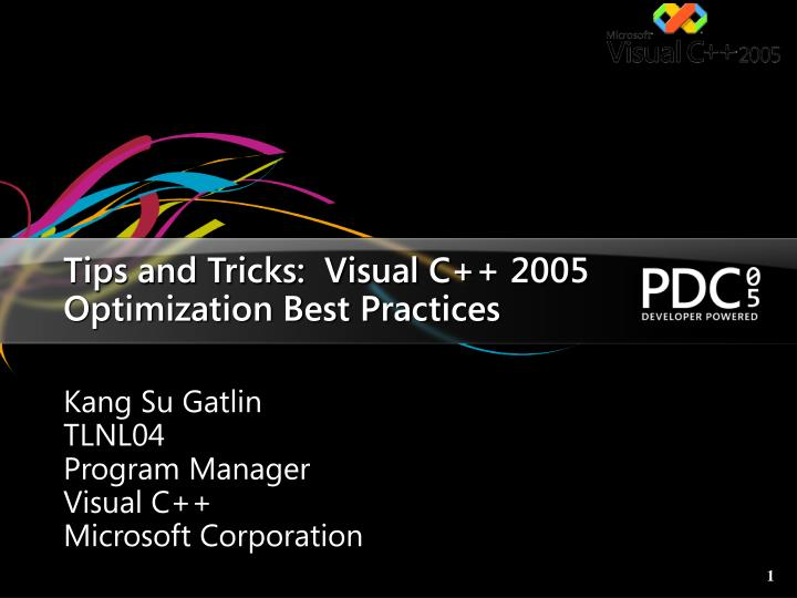 Tips and tricks visual c 2005 optimization best practices