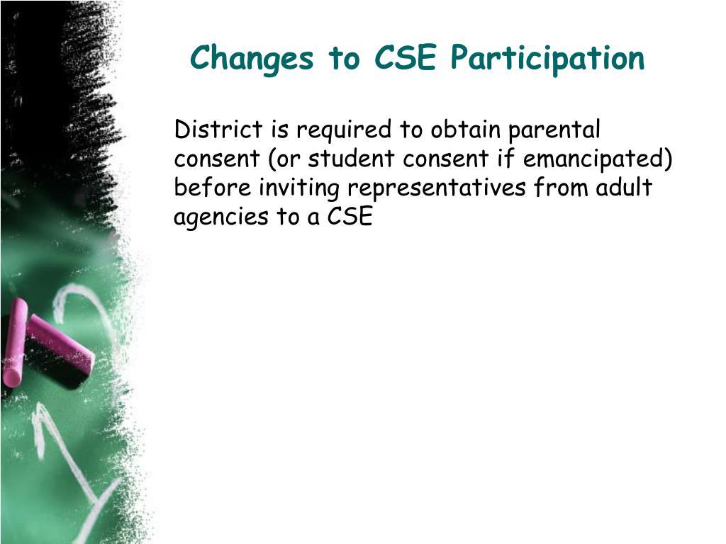 Changes to CSE Participation