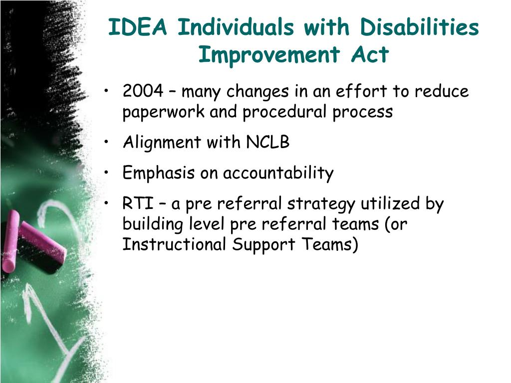 IDEA Individuals with Disabilities Improvement Act