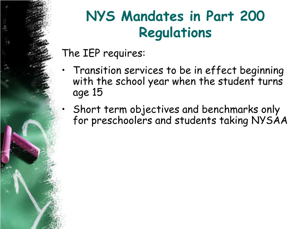 NYS Mandates in Part 200 Regulations