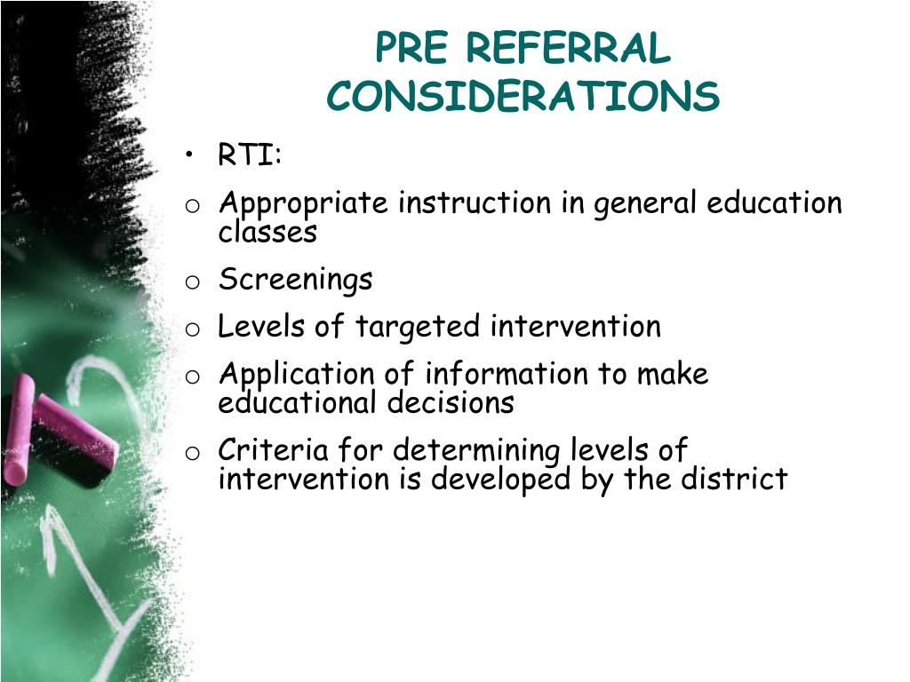 PRE REFERRAL CONSIDERATIONS