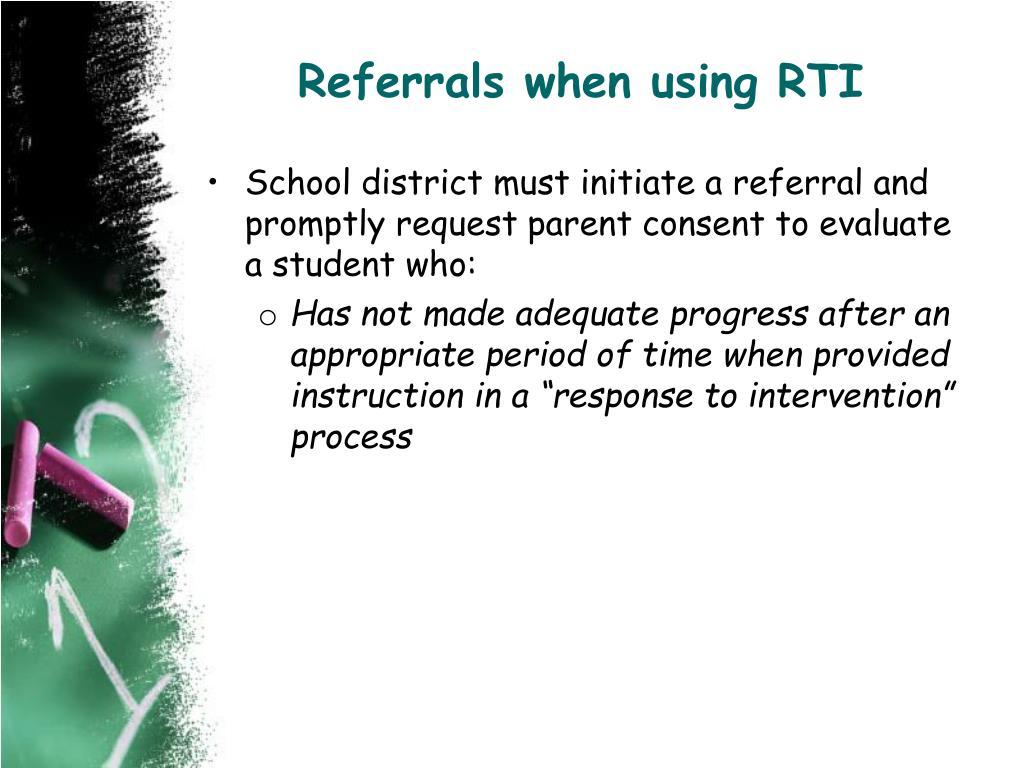 Referrals when using RTI