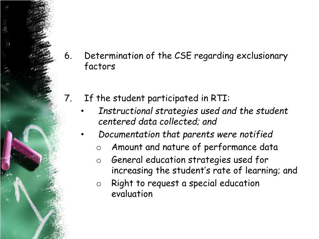 Determination of the CSE regarding exclusionary factors