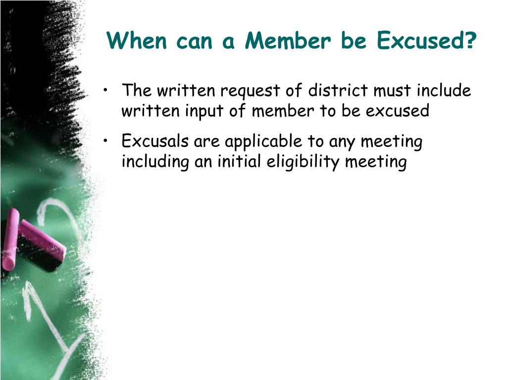 When can a Member be Excused