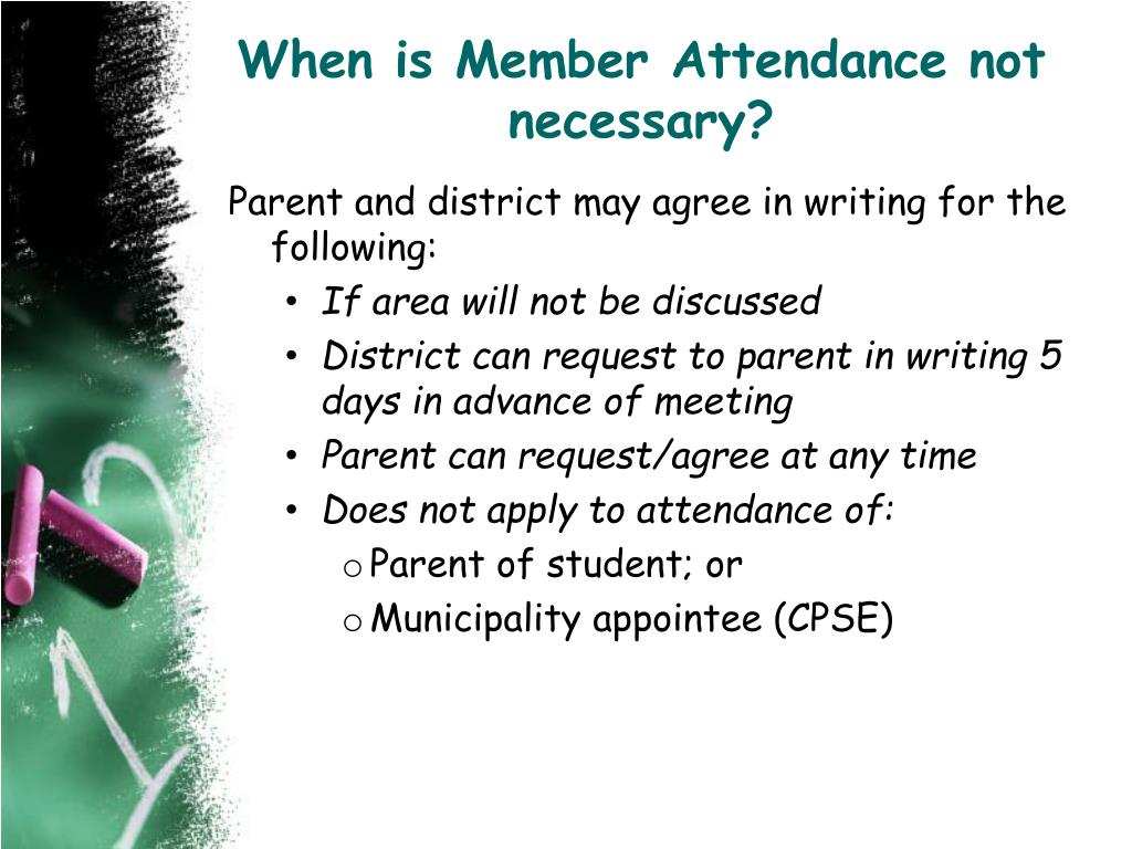When is Member Attendance not necessary?