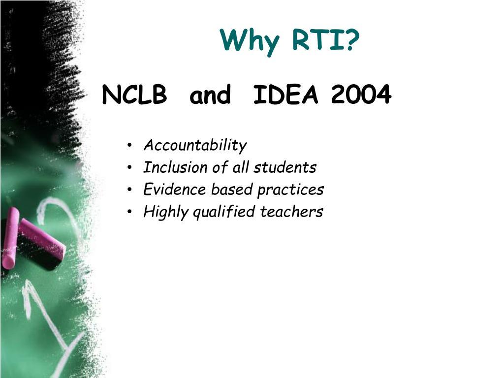 Why RTI?