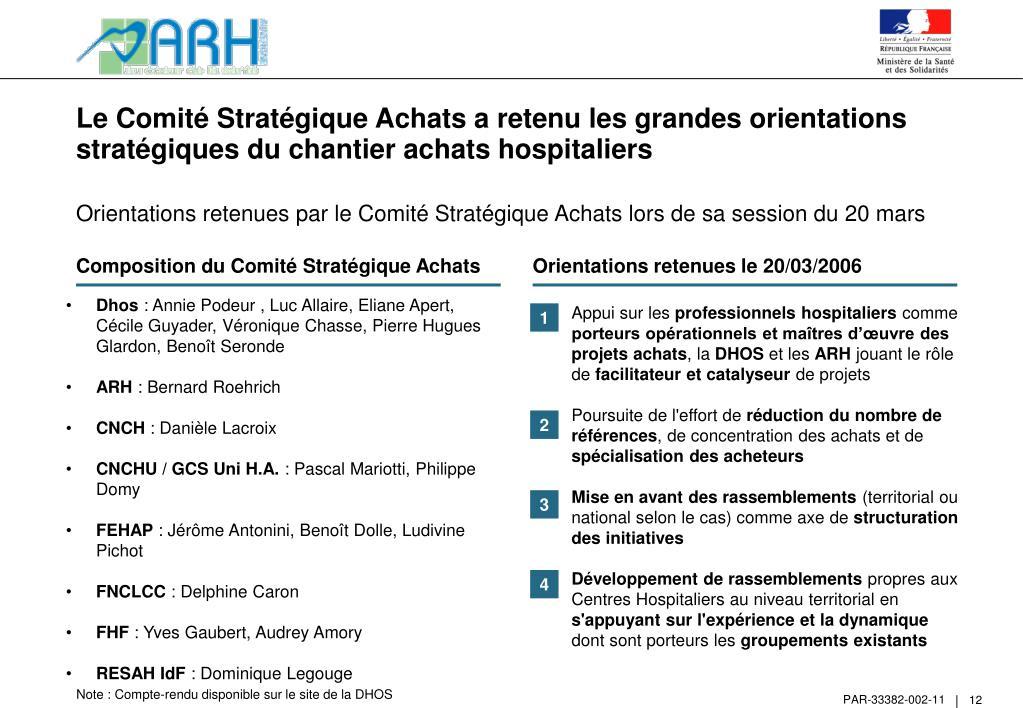 Le Comité Stratégique Achats a retenu les grandes orientations stratégiques du chantier achats hospitaliers