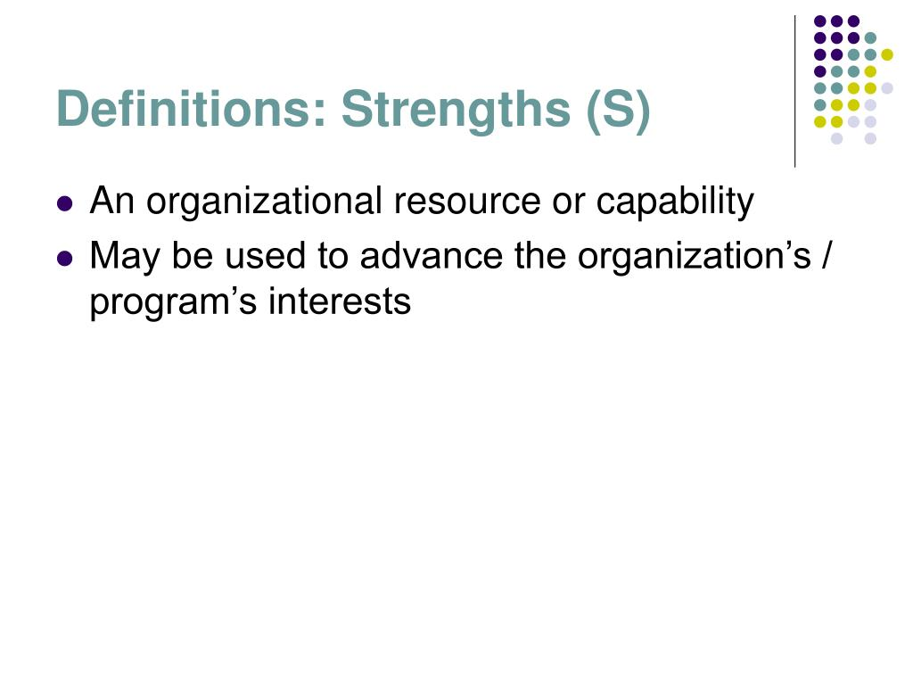 Definitions: Strengths (S)