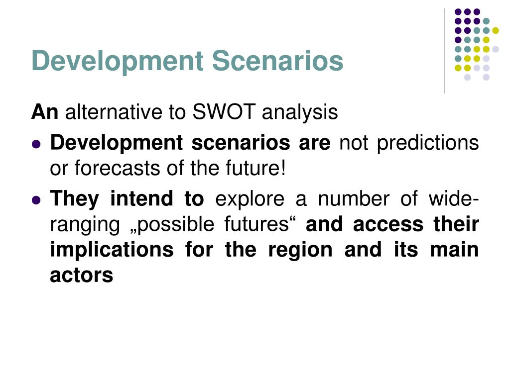 Development Scenarios