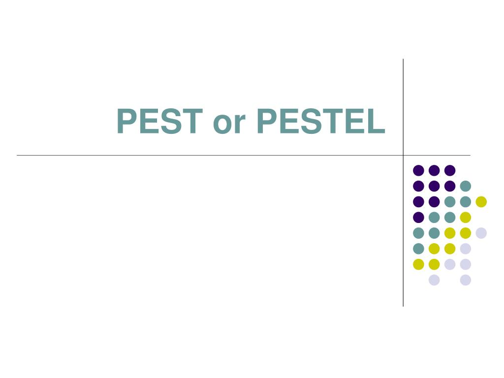 PEST or PESTEL