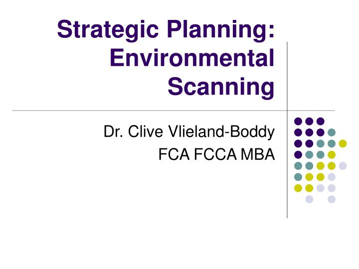 Strategic planning environmental scanning