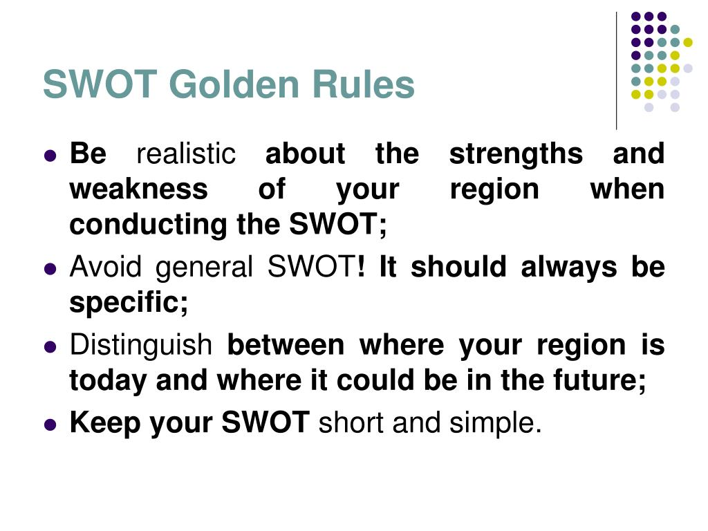 SWOT Golden Rules