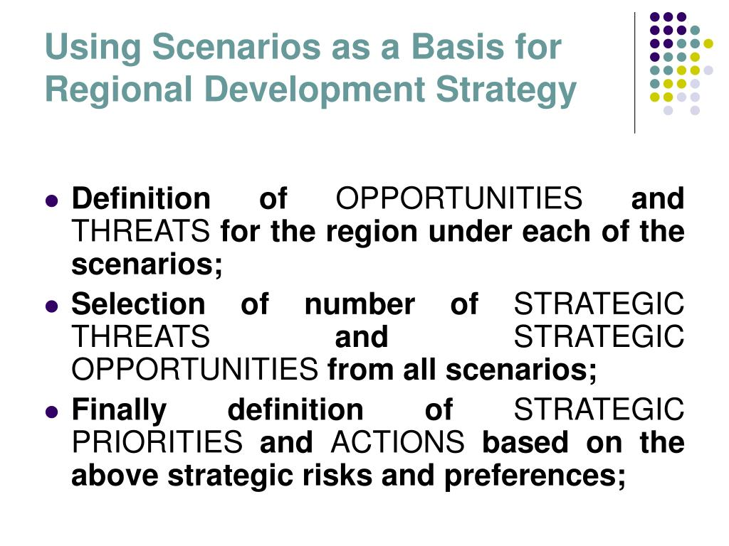 Using Scenarios as a Basis for Regional Development Strategy