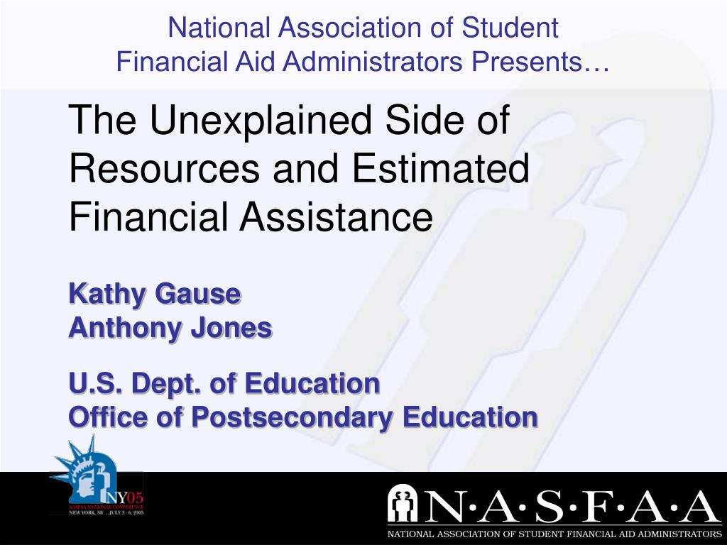 The Unexplained Side of Resources and Estimated Financial Assistance