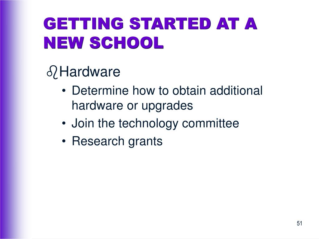 GETTING STARTED AT A NEW SCHOOL
