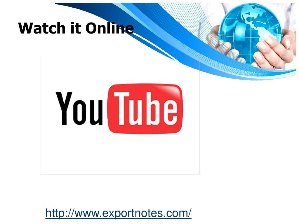 Watch it Online