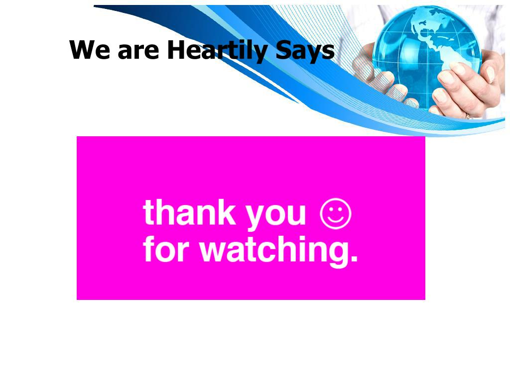 We are Heartily Says