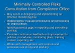 minimally controlled risks consultation from compliance office