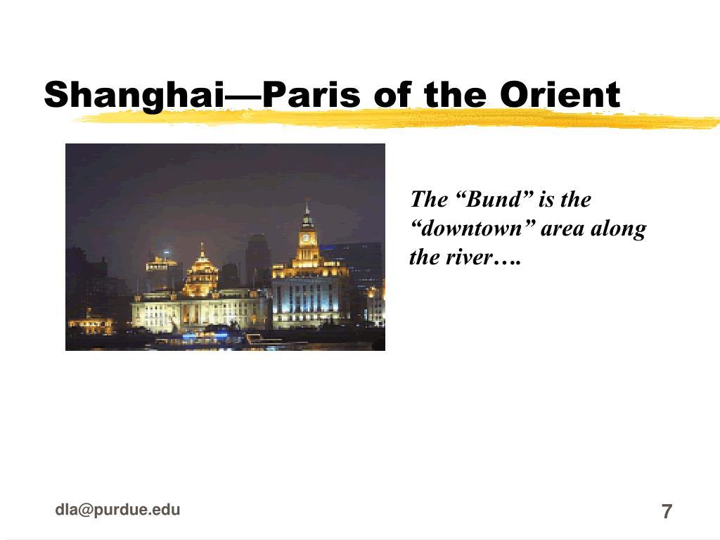 Shanghai—Paris of the Orient