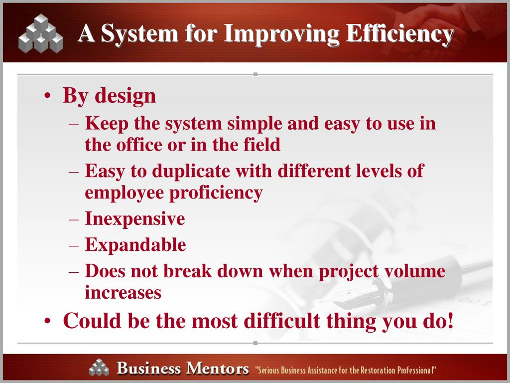 A System for Improving Efficiency