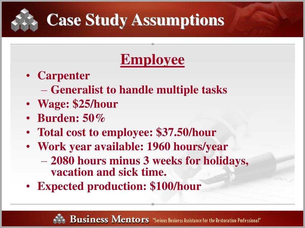 Case Study Assumptions