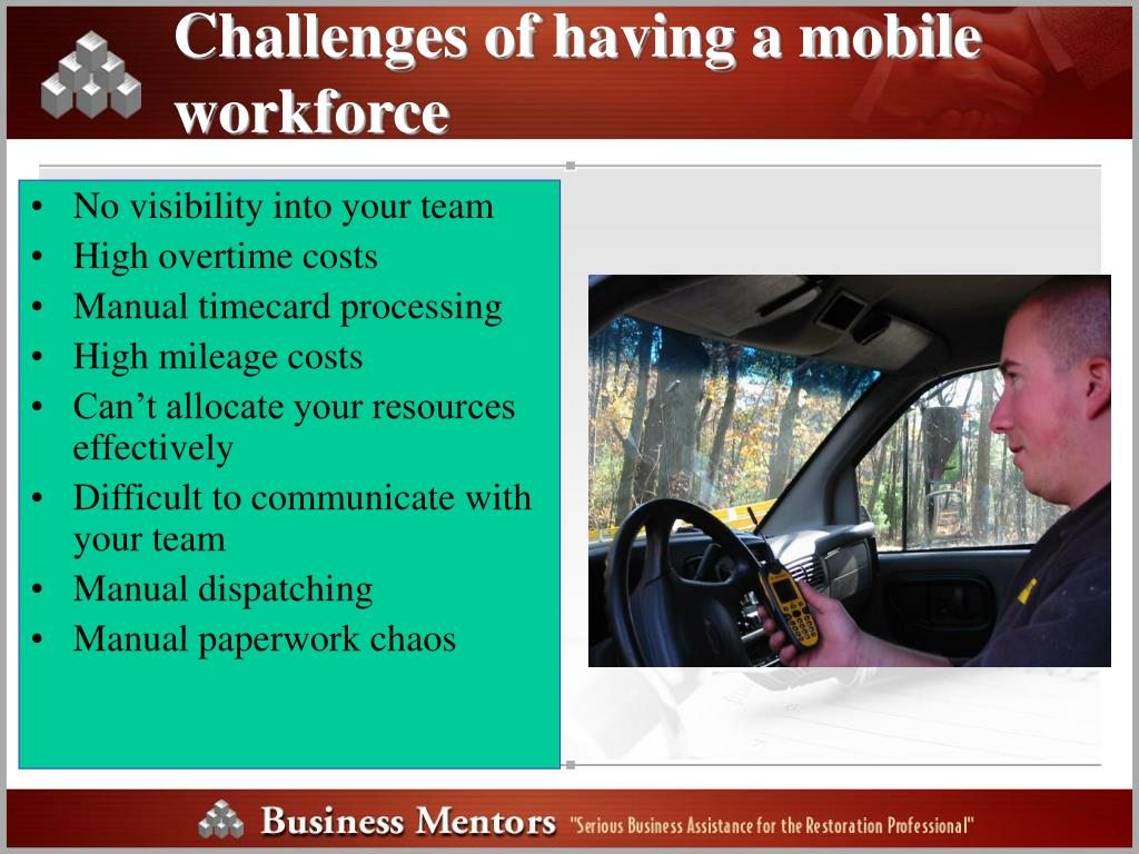 Challenges of having a mobile workforce