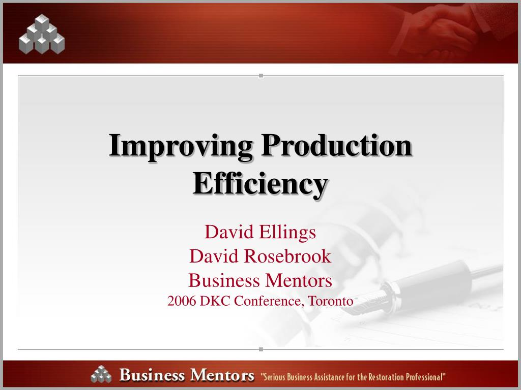 Improving Production Efficiency