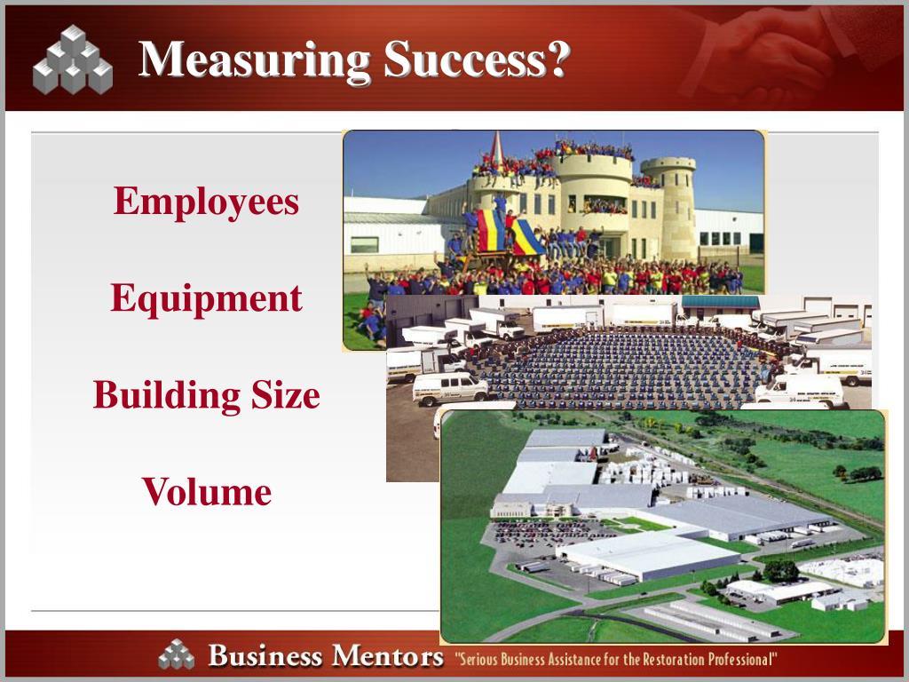 Measuring Success?