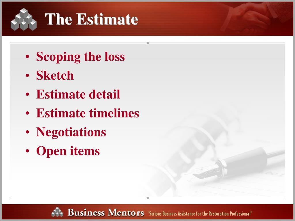 The Estimate