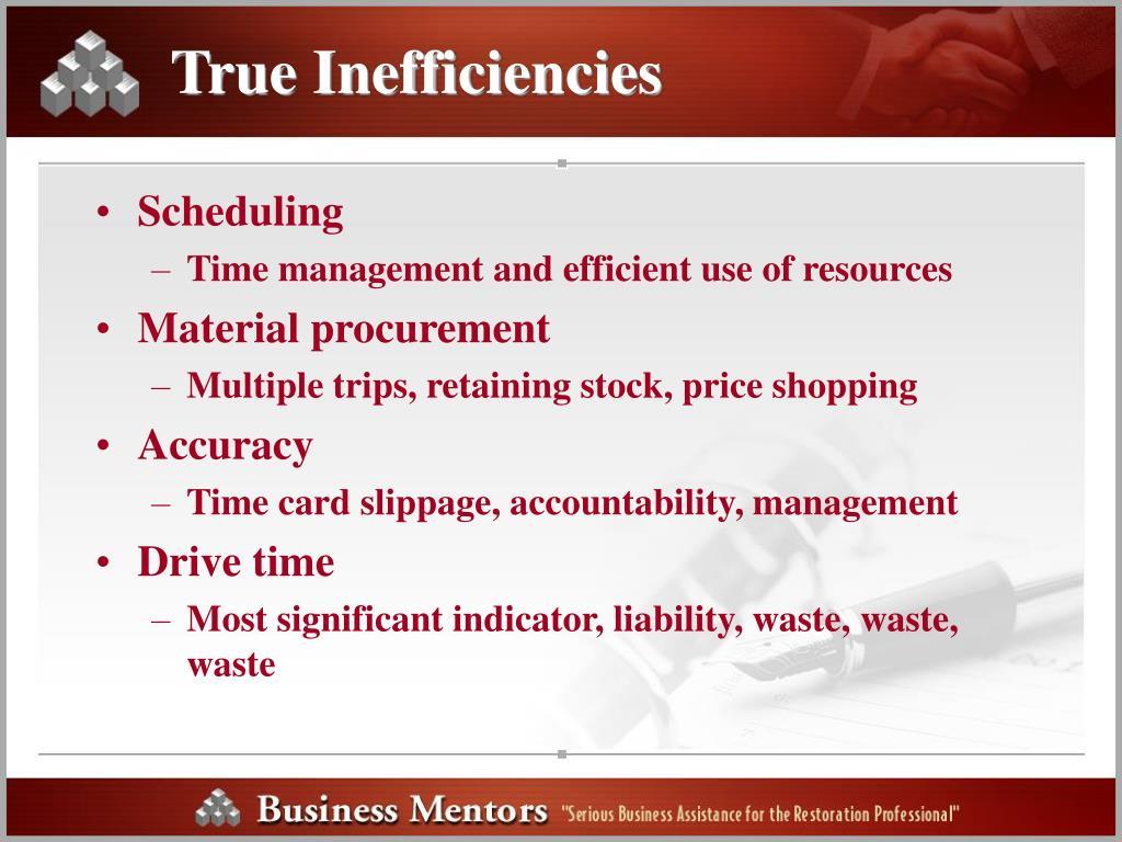 True Inefficiencies